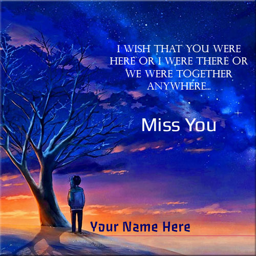 Online Print Name On Miss You Sad Boy Picture